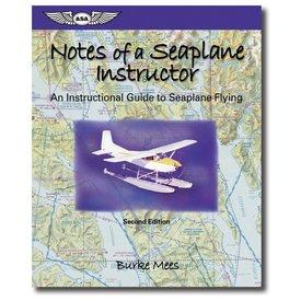 ASA - Aviation Supplies & Academics Notes Of A Seaplane Instructor