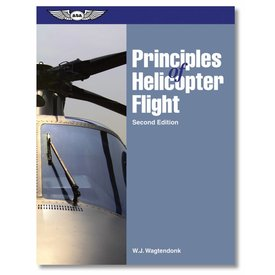 ASA - Aviation Supplies & Academics Principles Of Helicopter Flight 2nd Edition