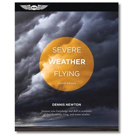 ASA - Aviation Supplies & Academics Severe Weather Flying 4th Edition