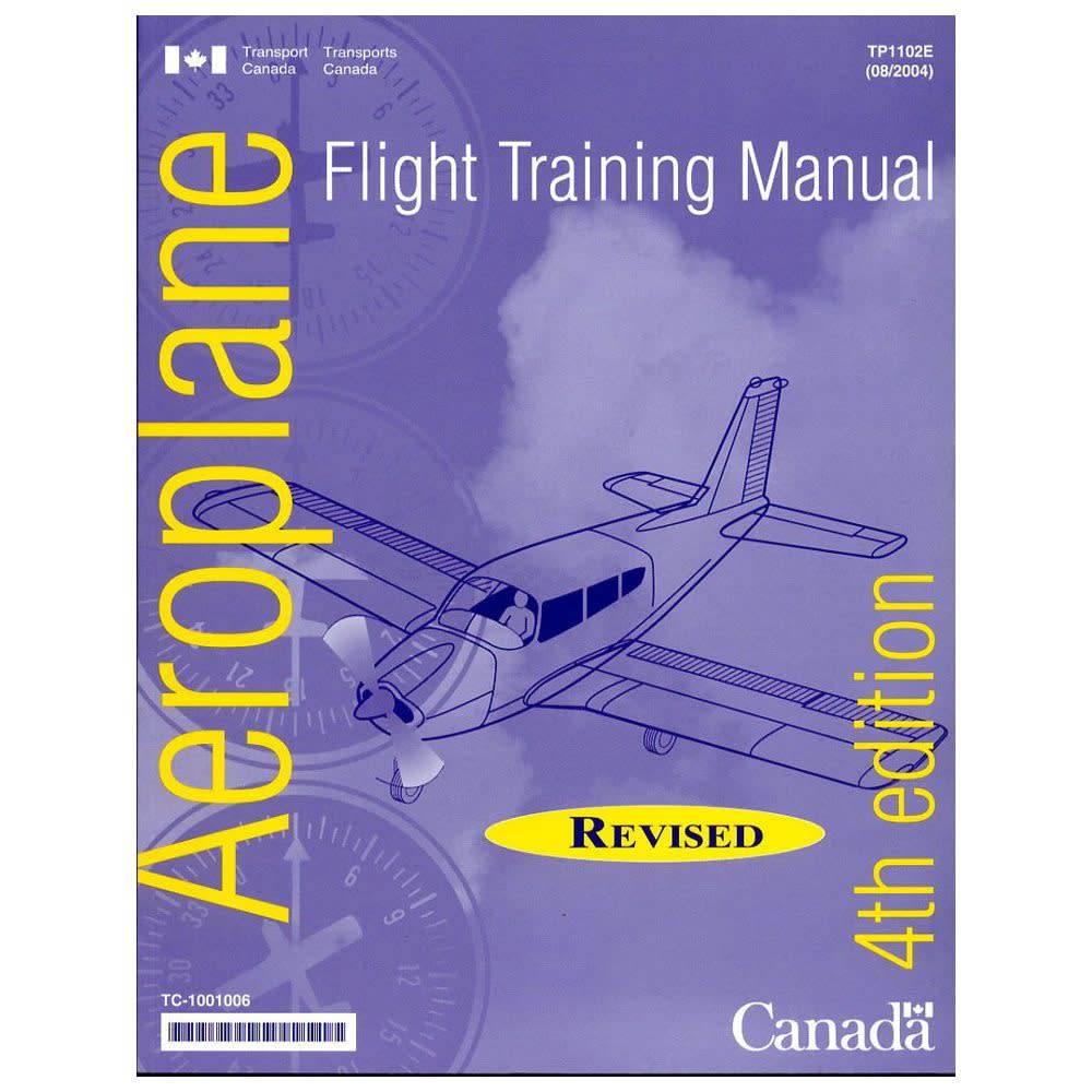 Flight Training Manual 4th Edition by Transport Canada