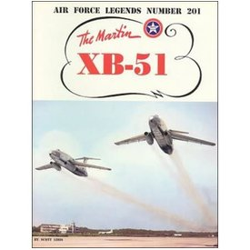Naval Fighters Martin XB51 Bomber: Air Force Legends #201 softcover