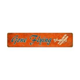 Gone Flying Tin Sign
