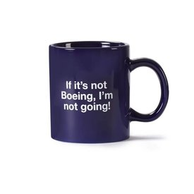 Boeing Store If It's Not Boeing I'm Not Going Mug