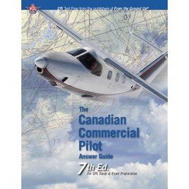 Aviation Publishers Aviation Publishers Canadian Commercial Pilot Answer Guide SC 7th Ed