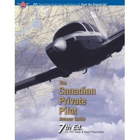 Aviation Publishers Canadian Private Pilot Answer Guide SC 7th Edition