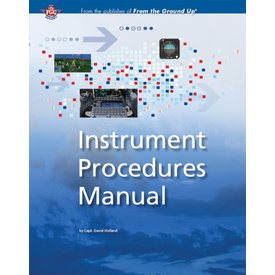 Aviation Publishers Instrument Procedures Manual Canada SC 5th Edition