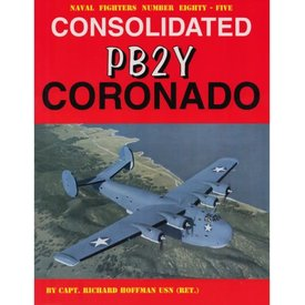 Naval Fighters Consolidated PB2Y Coronado: Naval Fighters #85 softcover