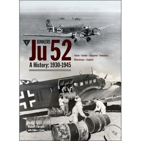 Classic Publications Junkers JU52:A History:1930-1945 Hardcover