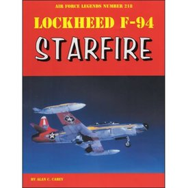 Ginter Books Lockheed F94 Starfire: Air Force Legends AFL#218 softcover