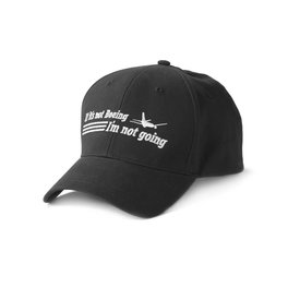 The Boeing Store Cap If It's Not Boeing, I'm Not Going Hat