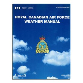 Transport Canada Royal Canadian Air Force RCAF Weather Manual softcover