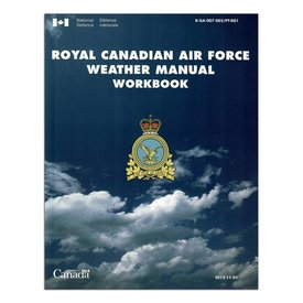 Transport Canada Royal Canadian Air Force RCAF Weather Manual Workbook Sc