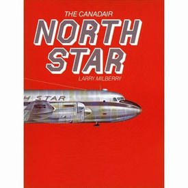 CANAV BOOKS Canadair North Star Hardcover