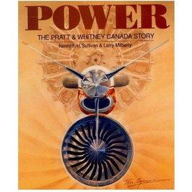 CANAV BOOKS Power:Pratt & Whitney Canada Story: CANAV Books HC**o/p**
