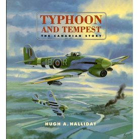 CANAV BOOKS Typhoon & Tempest: The Canadian Story:CANAV Books HC**o/p**