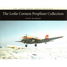 CANAV BOOKS Leslie Corness:Propliner Collection SC