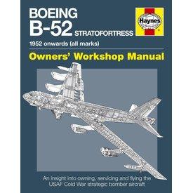 Haynes Publishing Boeing B52 Stratofortress:1952 Onwards (all Marks) Owner's Workshop Manual HC
