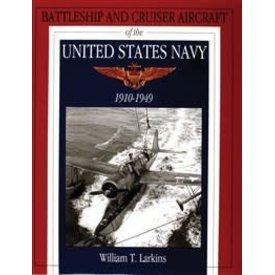 Schiffer Publishing Battleship & Cruiser Aircraft of the United States Navy: 1910-1949 hardcover