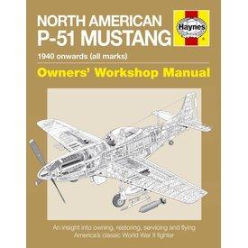 Haynes Publishing North American P51 Mustang: 1940 Onwards: All Marks: Owner's Workshop Manual SC