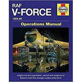 Haynes Publishing RAF V-Force:1955-69:Operations Manual HC
