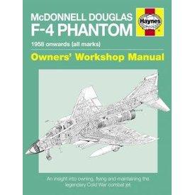 Haynes Publishing McDonnell Douglas F4 Phantom II:Owner's Workshop Manual: 1958 onwards, all marks SC