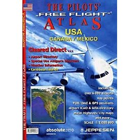 The Pilot's Free Flight Atlas: Canada, Usa And Mexico