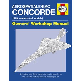 Aerospatiale/BAC Concorde: Owner's Workshop Manual: 1969 onwards HC
