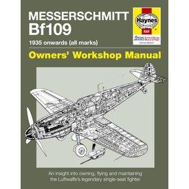 Haynes Publishing Messerschmitt BF109: 1935 Onwards: All Marks: Owner's Workshop Manual SC