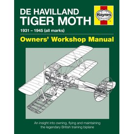 Haynes Publishing Dehavilland Tiger Moth: 1931-1945: all marks: Owner's Workshop Manual softcover