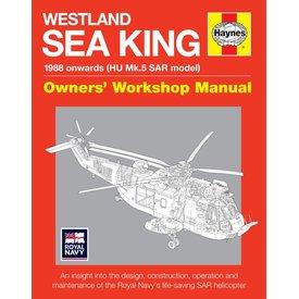 Haynes Publishing Westland Sea King: HU5 SAR Model Royal Navy: Owner's Workshop Manual HC