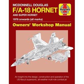 Haynes Publishing McDonnell Douglas / Boeing FA18 Hornet / Super Hornet Eagle:Owner's Workshop Manual: 1978 onwards, all marks HC