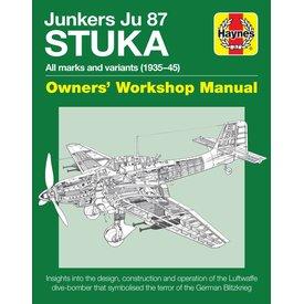 Haynes Publishing Junkers Ju87 Stuka: Owner's Workshop Manual: 1935-1945, all marks and variants Hardcover