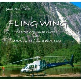 Coast Dog Press Fling Wing: New Age Bush Pilots softcover