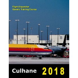 Culhane Flight Dispatcher Generic Training Course 2018