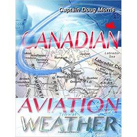 Canadian Aviation Weather Sc 1e 2015 (DOUG Morris)**O/P**