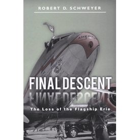 FINAL DESCENT:LOSS OF FLAGSHIP ERIE SC