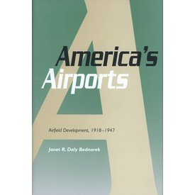 America's Airports: Airfield Development 1918-1947