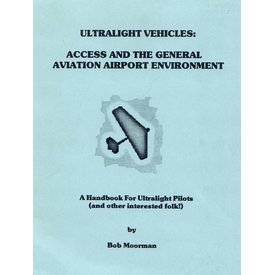 EAA Ultralight Vehicles: Access & General Aviation Airport Environment Softcover+sale price+