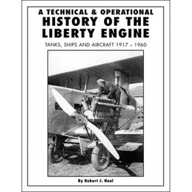 Specialty Press A TECHNICAL & OPERATIONAL HISTORY OF THE LIBERTY ENGINE