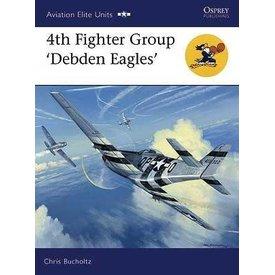 Osprey Publications 4TH FIGHTER GROUP:DEBDEN EAGLES:OAE#30