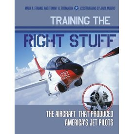 Schiffer Publishing TRAINING THE RIGHT STUFF:AMERICAN JET PILOTS  HC*nsi*