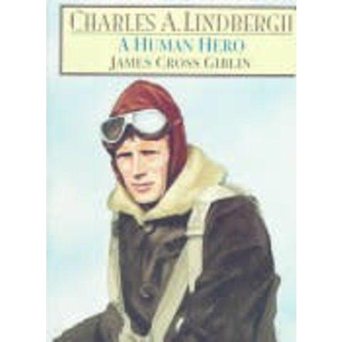 CHARLES A.LINDBERGH:HUMAN HERO (juvenile nonfiction)