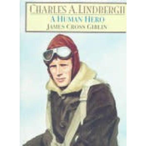 CHARLES A.LINDBERGH:HUMAN HERO**O/P**