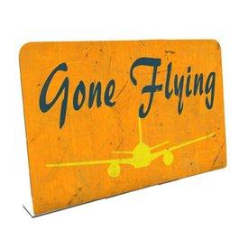 Gone Flying  Metal Topper