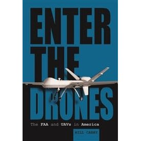 Schiffer Publishing Enter the Drones: FAA & UAVS in America Hardcover