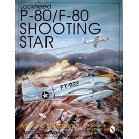 Schiffer Publishing Lockheed P80/F80 Shooting Star: Photo Chronicle softcover