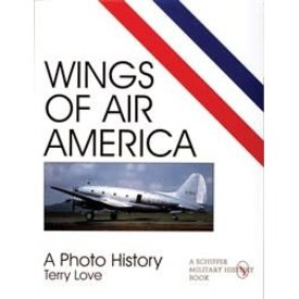 Schiffer Publishing Wings of Air America: CIA: A Photo History softcover