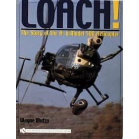 Schiffer Publishing Loach: Story of the H6 / Model 500 Helicopter softcover