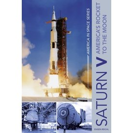 Schiffer Publishing Saturn V: America's Rocket to the Moon: America In Space Hardcover