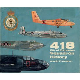 418 Squadron History RCAF 1984 hardcover (Used Copy)**O/P**